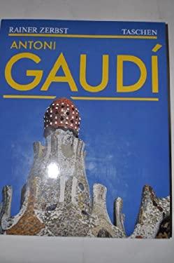 Antoni Gaudi = Gaudi 9783822802168