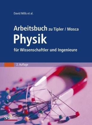Arbeitsbuch Zu Tipler/Mosca Physik Fur Wissenschaftler Und Ingenieure (2. Aufl.) 9783827411655
