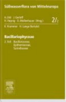 Bacillariophyceae: 2. Teil: Bacillariaceae, Epithemiaceae, Surirellaceae 9783827419125