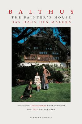 Balthus: The Painter's House 9783829603201