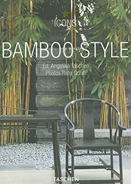 Bamboo Style: Exteriors, Interiors, Details 9783822849675