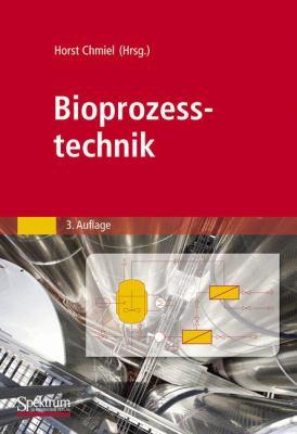Bioprozesstechnik 9783827424761