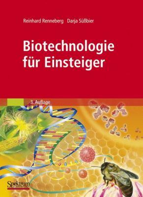 Biotechnologie Fur Einsteiger 9783827420459