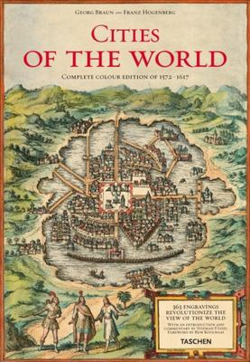 Braun and Hogenberg's Cities of the World: Complete Edition of the Colour Plates of 1572-1617 9783822852729