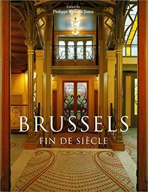Brussels Brussels: Fin Desiecle Fin Desiecle 9783822870235
