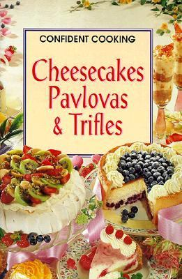 Cheesecakes, Pavlovas & Trifles 9783829015875