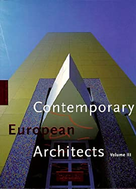 Contemporary European Architects: Vol. 3 9783822892640