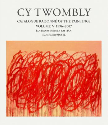 Cy Twombly: 1996-2006 9783829603669