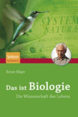 Das Ist Biologie: Die Wissenschaft Des Lebens 9783827410153
