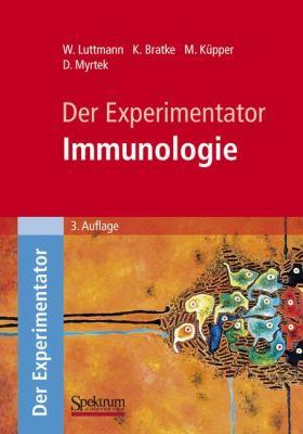 Der Experimentator: Immunologie 9783827420268