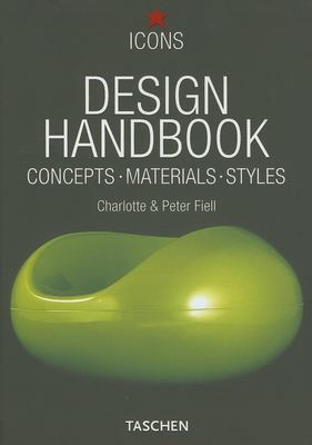 Design Handbook: Concepts, Materials, Styles 9783822846339