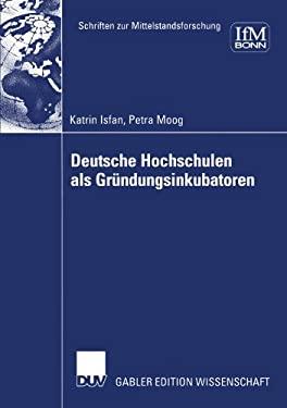 Deutsche Hochschulen ALS Gr Ndungsinkubatoren 9783824479054