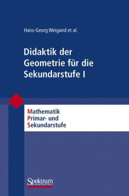 Didaktik der Geometrie Fur die Sekundarstufe I 9783827417152