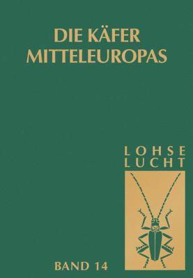 Die K Fer Mitteleuropas, Bd. 14: Supplementband Mit Katalogteil 9783827406880