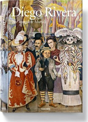 Diego Rivera: The Complete Murals 9783822849439