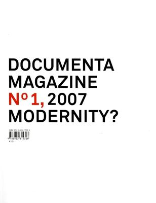 Documenta 12 Magazine No 1, 2007 Modernity? 9783822815328