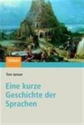Eine Kurze Geschichte Der Sprachen 9783827417787