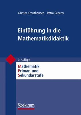 Einfuhrung In die Mathematikdidaktik 9783827416117