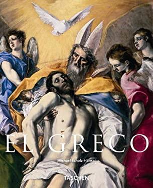 El Greco: Domenikos Theotokopoulos, 1541-1614 9783822831717