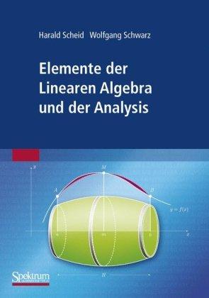 Elemente Der Linearen Algebra Und Der Analysis 9783827419712