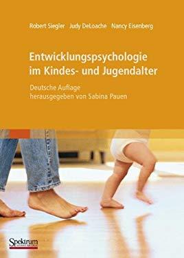 Entwicklungspsychologie Im Kindes- Und Jugendalter 9783827414908