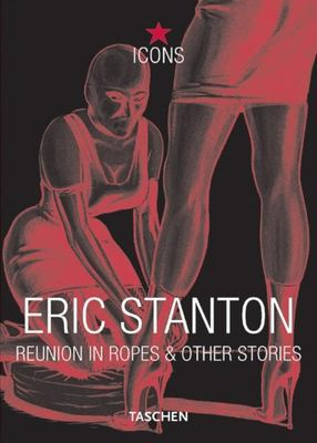 Eric Stanton: Reunion in Ropes & Other Stories 9783822855294