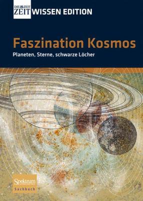 Faszination Kosmos: Planeten, Sterne, Schwarze L Cher 9783827420015