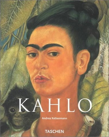Frida Kahlo: 1907-1954 Pain and Passion 9783822859834