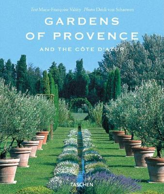 Gardens of Provence: And the Cote D'Azur 9783822872291