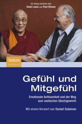 Gef Hl Und Mitgef Hl: Emotionale Achtsamkeit Und Der Weg Zum Seelischen Gleichgewicht 9783827428103