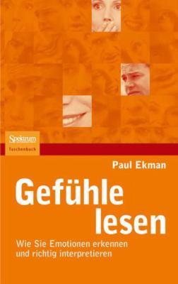 Gefa1/4hle Lesen: Wie Sie Emotionen Erkennen Und Richtig Interpretieren 9783827414946