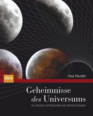 Geheimnisse Des Universums: 65 Gro E Astronomische Entdeckungen 9783827423108