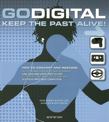 Go Digital: Keep the Past Alive! 9783822857915