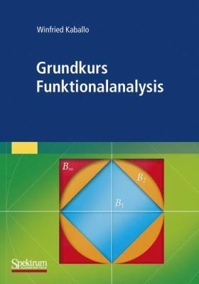 Grundkurs Funktionalanalysis 9783827421494