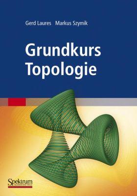Grundkurs Topologie 9783827420404