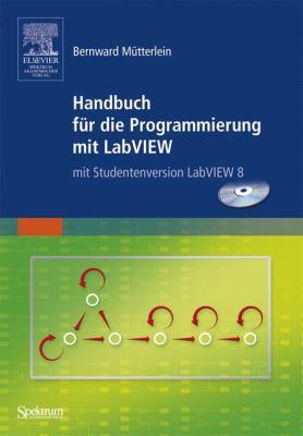 Handbuch Fur die Programmierung Mit LabVIEW [With CDROM] 9783827417619