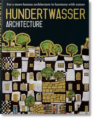 Hundertwasser's Architecture: Building for Nature and Humankind 9783822885642