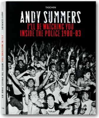 I'll Be Watching You: Inside the Police, 1980-83 9783822813058