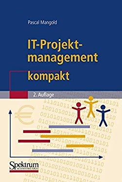 IT-Projektmanagement Kompakt 9783827415028
