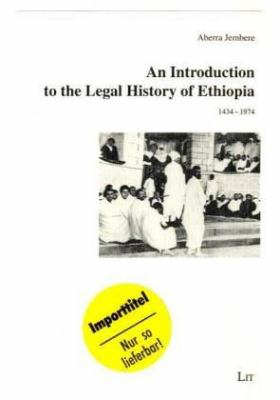 Introduction to the Legal History of Ethiopia