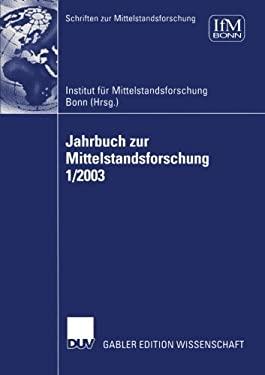 Jahrbuch Zur Mittelstandsforschung 1/2003 9783824479757