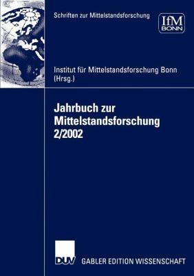 Jahrbuch Zur Mittelstandsforschung 2/2002 9783824478682