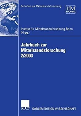Jahrbuch Zur Mittelstandsforschung 2/2003 9783824481521