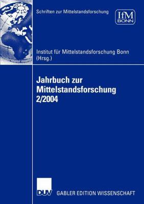 Jahrbuch Zur Mittelstandsforschung 2/2004 9783824483600