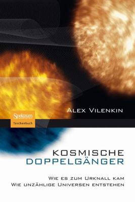Kosmische Doppelg Nger: Wie Es Zum Urknall Kam - Wie Unz Hlige Universen Entstehen