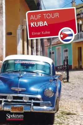 Kuba: Auf Tour 9783827425966