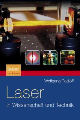 Laser in Wissenschaft Und Technik 9783827424273