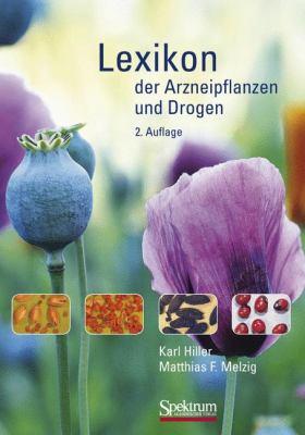 Lexikon Der Arzneipflanzen Und Drogen 9783827420534
