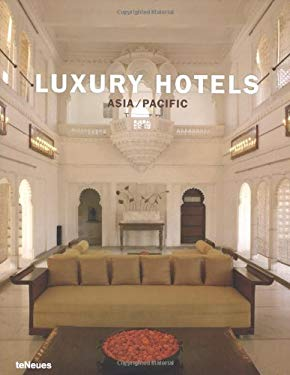 Luxury Hotels - Asia / Pacific 9783823845935