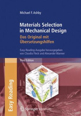 Materials Selection in Mechanical Design: Das Original Mit Bersetzungshilfen: Easy-Reading-Ausgabe 9783827417626